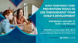 Build Your Family Code: Prevention Tools to Use Throughout Your Child's Development