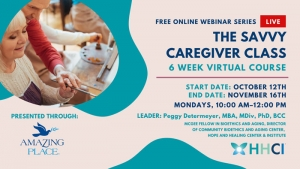 The SAVVY Caregiver class (Fall 2020; 6 weeks)