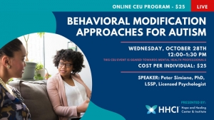 Behavioral Modification Approaches for Autism CONTINUING EDUCATION UNITS (CEU)