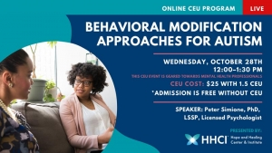 Behavioral Modification Approaches for Autism CONTINUING EDUCATION UNITS (CEU)