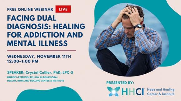 Facing Dual Diagnosis: Healing for Addiction and Mental Illness