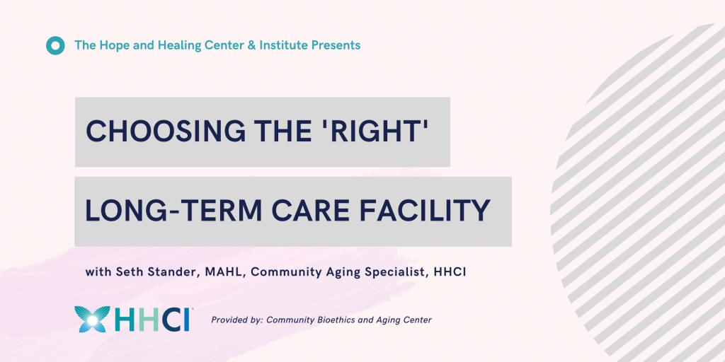 choosing the right long-term facility