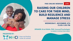Raising Our Children to Care for Their Mind, Build Resilience & Manage Stress
