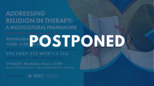 POSTPONED Addressing Religion in Therapy: A Multicultural Framework - CEU