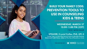 Build Your Family Code: Prevention Tools to Use in Counseling Kids & Teens