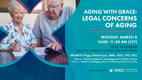 Aging with Grace: Legal Concerns of Aging