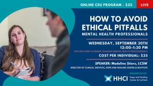 How to Avoid Ethical Pitfalls – Mental Health Professionals CONTINUING EDUCATION UNITS (CEU)