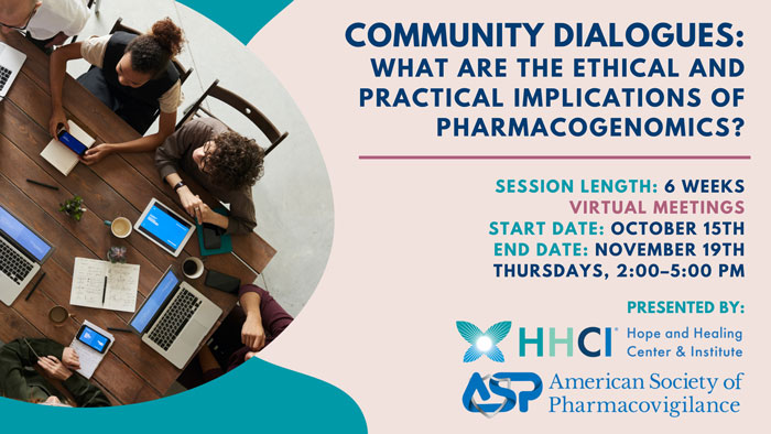 Community Dialogues: What are the Ethical and Practical Implications of Pharmacogenomics?