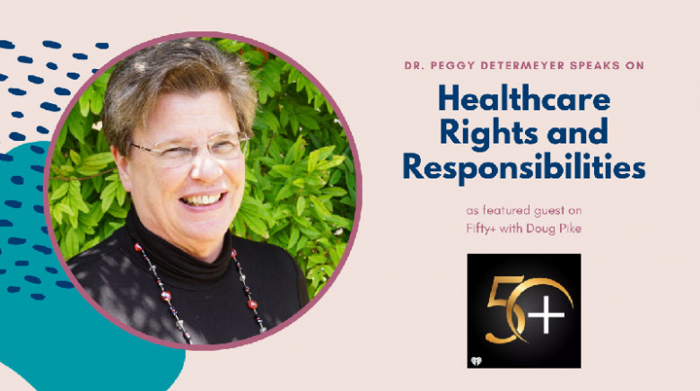 Dr. Peggy Determeyer Radio Interview on Healthcare Rights and Responsibilities